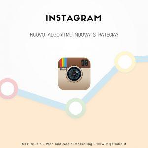 Instagram, nuovo algoritmo nuova strategia?