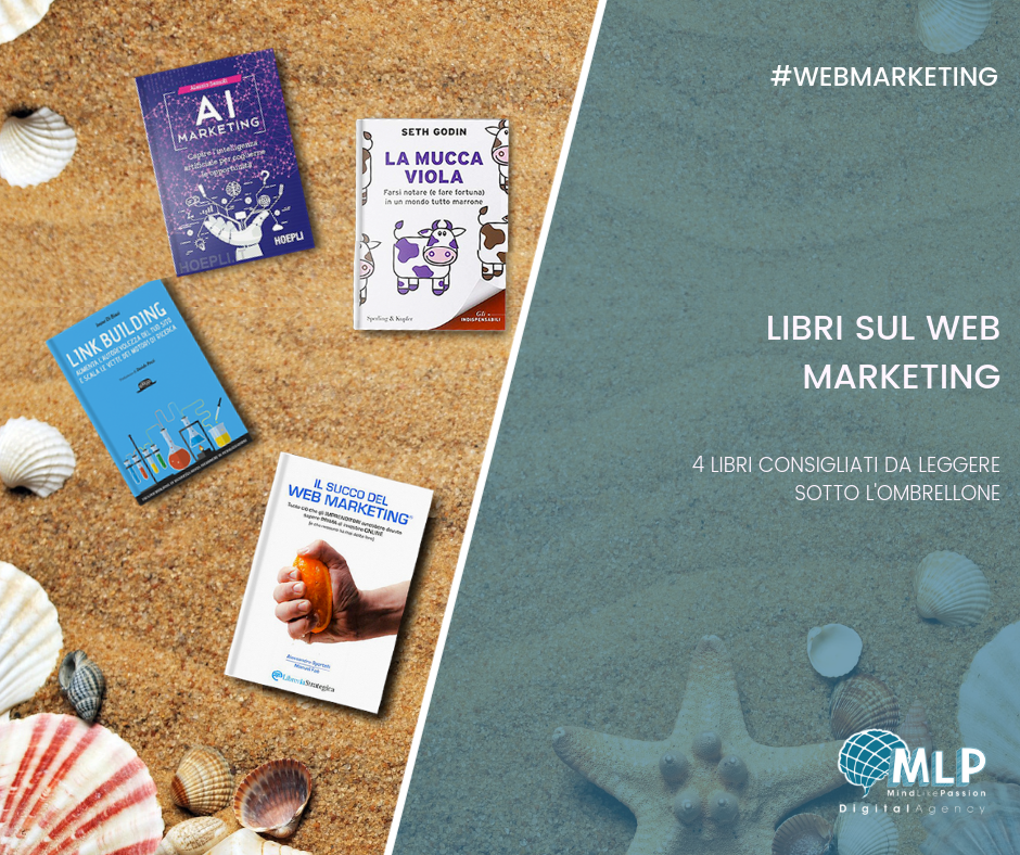 Letture estive di MLP Studio 4+1 libri sul Web Marketing da leggere  - digital agency blog