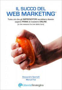 Il succo del web marketing - libri sulla promozione online