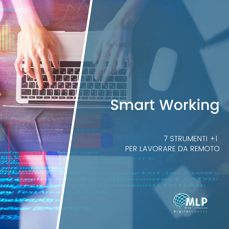 Smart working: 7 strumenti + 1 per lavorare da remoto  - digital agency blog