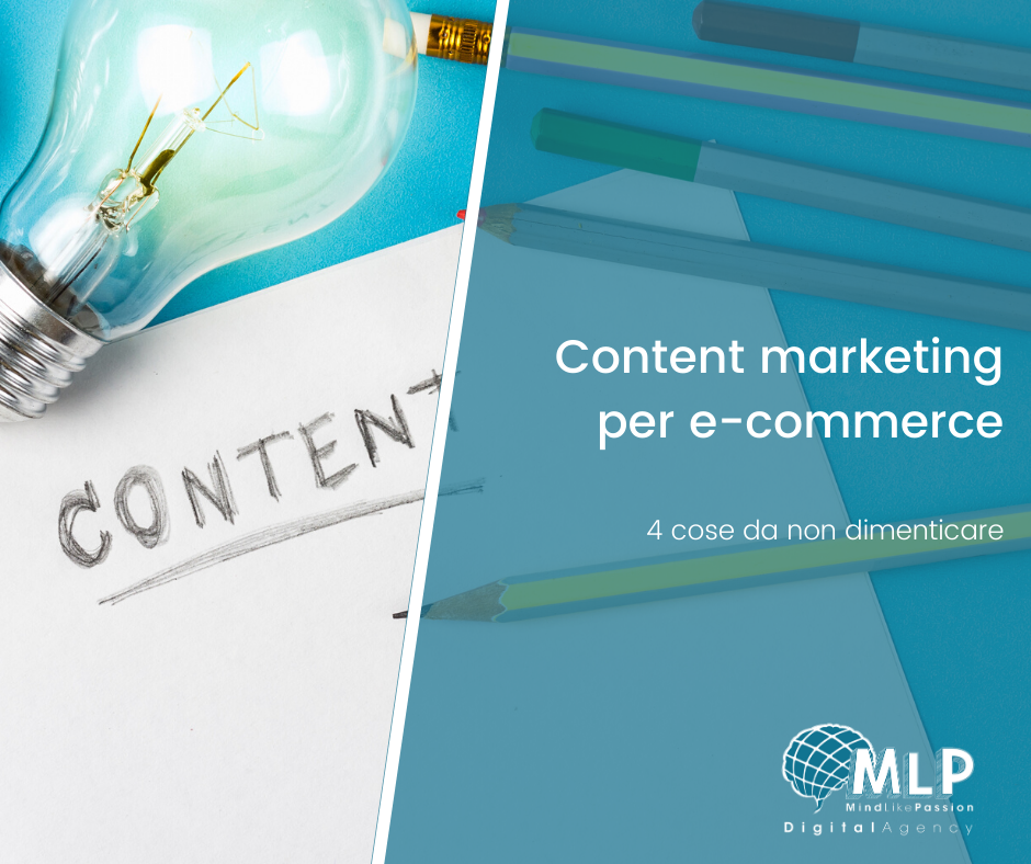 Content Marketing per e-commerce: 4 cose da non dimenticare  - digital agency blog