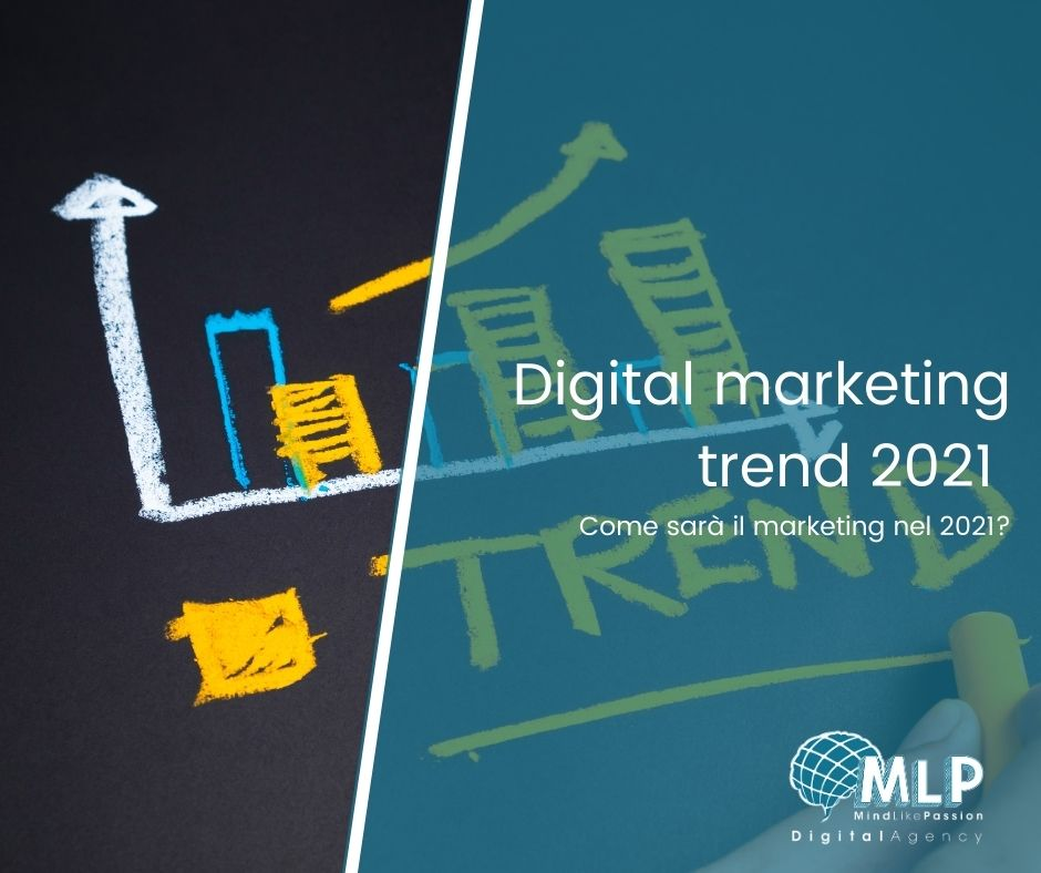 Digital marketing trend 2021: come sarà il marketing quest'anno?  - digital agency blog